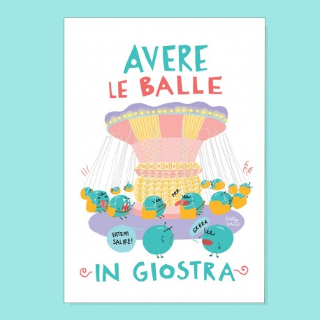 Avere le balle in giostra   Stampa