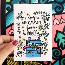 I sogni nei cassetti fanno la muffa | Biglietto