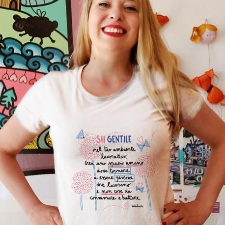 Sii gentile nel tuo ambiente lavorativo | T-shirt donna