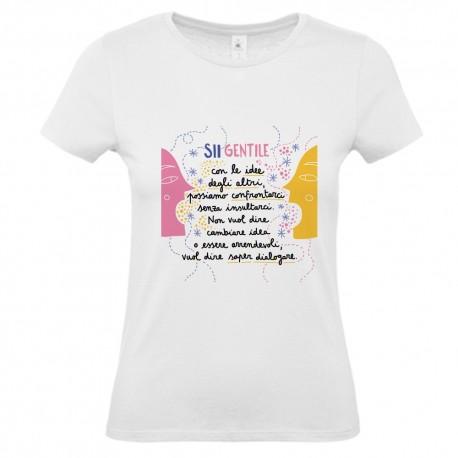Sii gentile con le idee degli altri | T-shirt donna