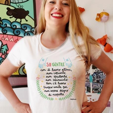 Sii gentile con il lavoro altrui | T-shirt donna