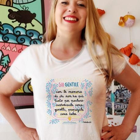 Sii gentile con le memorie | T-shirt donna