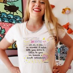 Sii gentile con chi sa accendere il motore della gioia | T-shirt donna