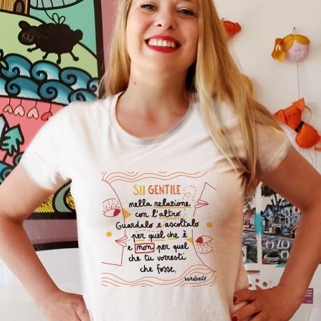 Sii gentile nella relazione con l'altro | T-shirt donna