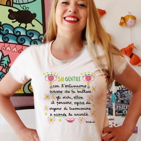 Sii gentile con l'entusiasmo | T-shirt donna