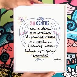 Sii gentile con te stessa (principe azzurro) | Stampa