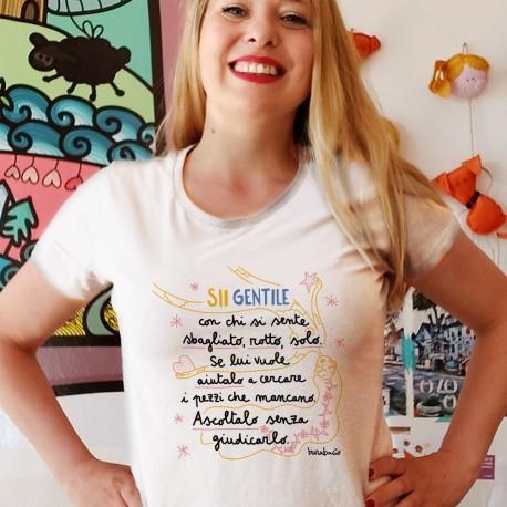 Sii gentile con chi si sente sbagliato | T-shirt donna