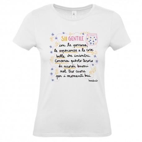 Sii gentile le persone, le esperienze e le cose belle   T-shirt