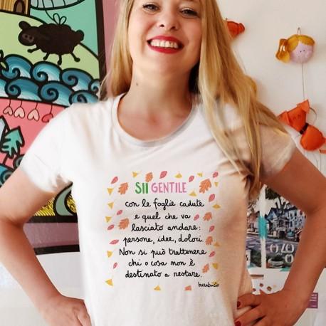 Sii gentile con le foglie cadute | T-shirt donna