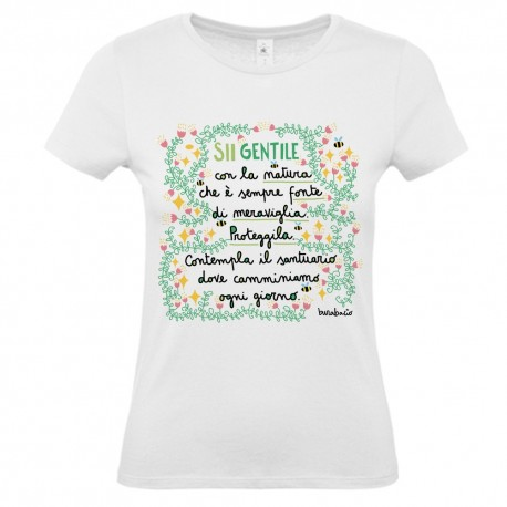 Sii gentile con la natura | T-shirt donna