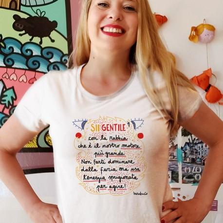 Sii gentile con la rabbia   T-shirt donna