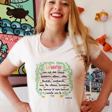 Sii gentile con ciò che cresce   T-shirt donna