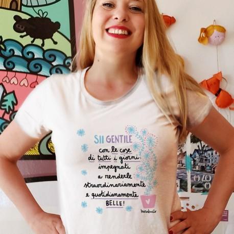 Sii gentile con le cose di tutti i giorni | T-shirt donna