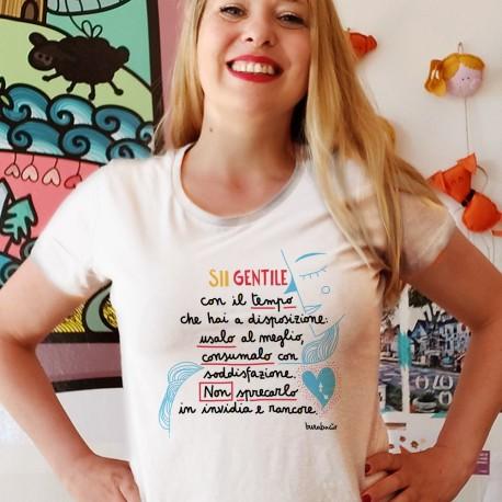 Sii gentile con il tempo a disposizione | T-shirt donna