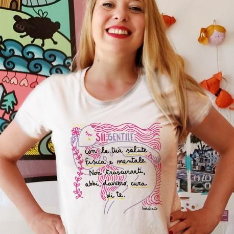 Sii gentile con la tua salute mentale e fisica | T-shirt donna