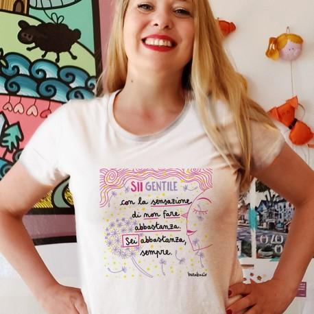 Sii gentile con la sensazione di non fare abbastanza | T-shirt donna