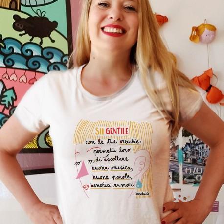 Sii gentile con le tue orecchie | T-shirt donna