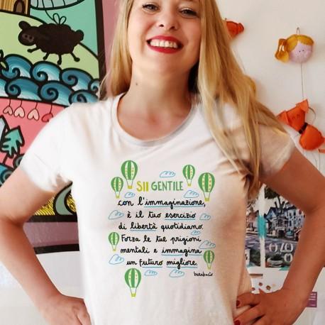 Sii gentile con l'immaginazione | T-shirt donna