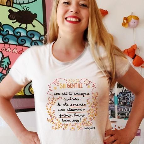 Sii gentile con chi ti insegna qualcosa   T-shirt donna