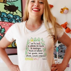 Sii gentile con la forza di volontà | T-shirt donna
