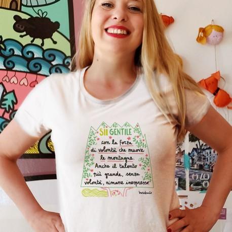 Sii gentile con la forza di volontà   T-shirt donna