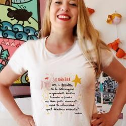Sii gentile con i desideri | T-shirt donna