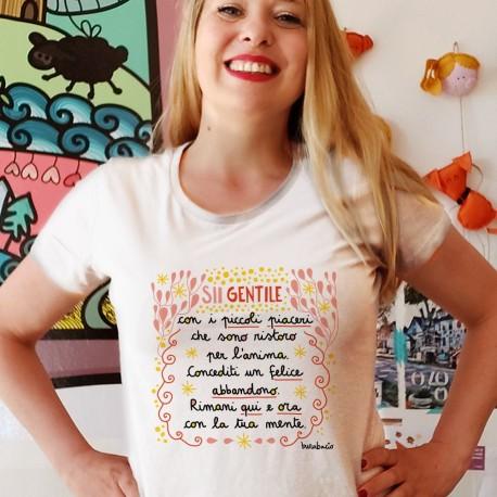 Sii gentile con i piccoli piaceri   T-shirt donna