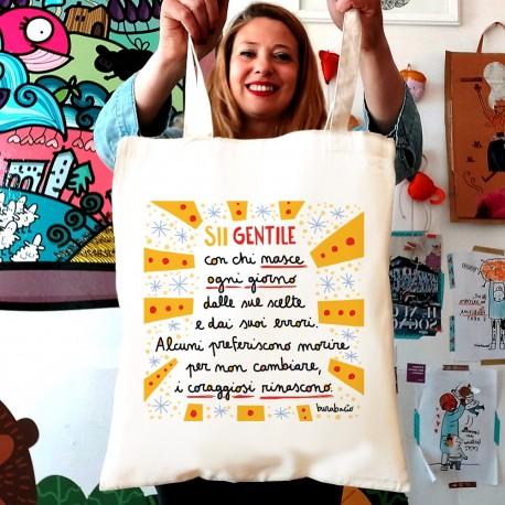 Sii gentile con chi nasce ogni giorno | Borsa shopper in cotone