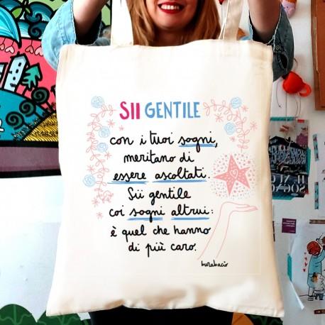 Sii gentile con i tuoi sogni | Borsa shopper in cotone