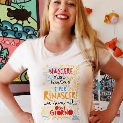 Nascere non basta | T-shirt donna