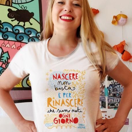 Nascere non basta   T-shirt donna
