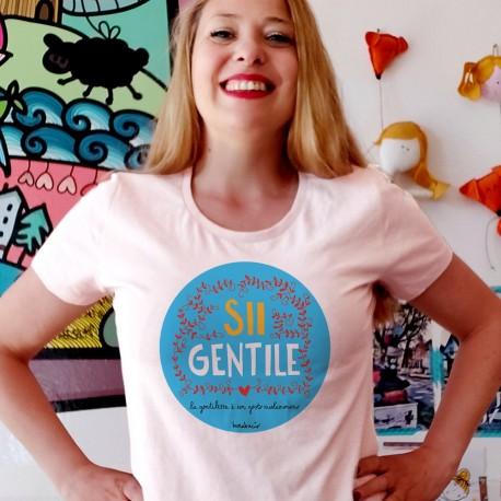 Sii gentile | T-shirt