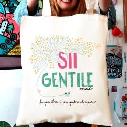 Sii gentile con una parola | Borsa shopper in cotone