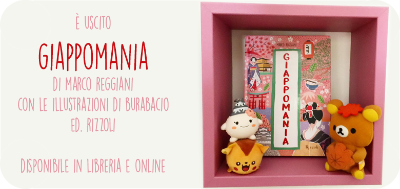 Giappomania di M. Reggiani con le illustrazioni di Burabacio